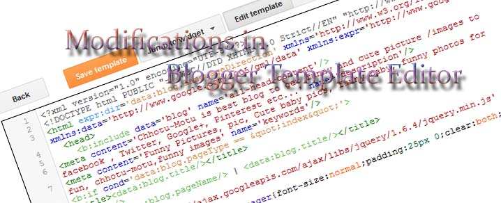 Modifications in Blogger Template Editor