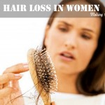 Hair loss- the biggest nightmare for woman